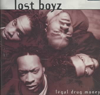 LEGAL DRUG MONEY BY LOST BOYZ (CD)